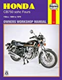 Honda CB750 sohc Fours Owners Workshop Manual, No. 131: 736cc '69-'79 (Owners' Workshop Manual)