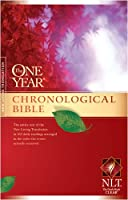 The One Year Chronological Bible: New Living Translation (One Year Bible: Nlt)