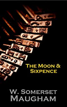 [Maugham, W Somerset]のThe Moon And Sixpence