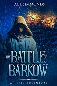 The Battle of Barkow by [Simmonds, Paul]