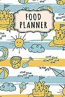 Food Planner: Food Planner / Meal Journal & Grocery List  | Beach Design | 52 Weeks (6x9)