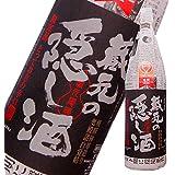 蓬莱 蔵元の隠し酒番外品 [ 日本酒 1800ML ]