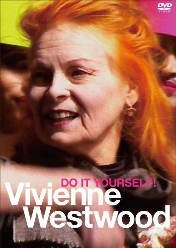 ヴィヴィアン・ウエストウッド DO IT YOURSELF! [DVD]の詳細を見る