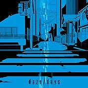 daze / days(初回生産限定盤B)(DVD付)