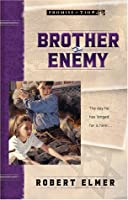 Brother Enemy (Promise of Zion)