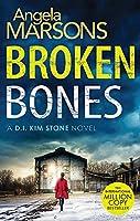 Broken Bones: A gripping serial killer thriller (Detective Kim Stone)