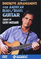 Innovative Arrangements for American Blues and Roots Guitar [DVD] [Import]