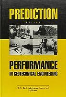 Prediction Versus Performance in Geotechnical Engineering: Proceedings of the symposium, Bangkok, 30 Nov.-4 Dec.1992