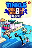 TINKLE DOUBLE DOUBLE DIGEST NO : 9