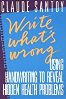 Write What's Wrong: Using Handwriting to Reveal Hidden Health Problems