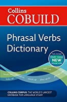 Phrasal Verbs Dictionary (Collins Cobuild) by HarperCollins UK(2012-09-01)
