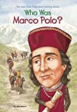 Who Was Marco Polo? (Who Was...?)