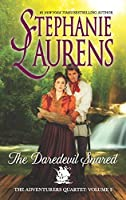 The Daredevil Snared (The Adventurers Quartet) by Stephanie Laurens(2016-06-28)