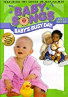 Baby Songs: Baby's Busy Day [DVD]