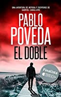 El Doble: Una aventura de intriga y suspense de Gabriel Caballero (Series detective privado crimen y misterio)