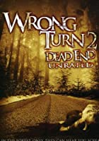 WRONG TURN 2-DEAD END