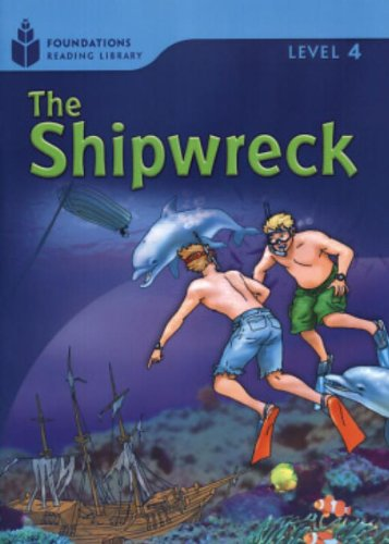 The Shipwreck (Foundations Reading Library, Level 4)の詳細を見る