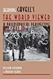 Reading Cavell's the World Viewed: A Philosophical Perspective on Film (Contemporary Approaches to Film and Media)