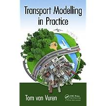 Transport Modelling in Practice