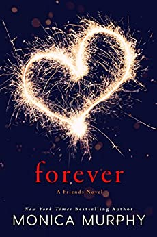 Forever: A Friends Novel by [Murphy, Monica]