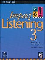 Impact Listening 3: Student Book