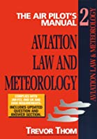 Aviation Law, Flight Rules and Operational Procedures: Meterology : Air Pilot's Manual (Air Pilot's Manual Series)