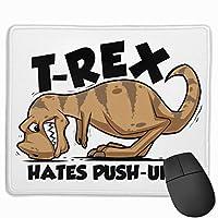 マウスパッド T-Rex Hates Pushups 光学式マウス対応 おしゃれ 滑り止め 防水 耐洗い表面 オフィス用 家庭用 30*25CM