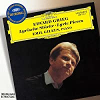 GRIEG: LYRIC PIECES(remaster)(reissue) by EMIL GILELS (2009-10-21)