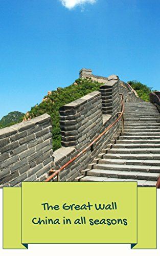 The Great Wall China in all seasons: Photobook nature landscape of The great wall for children education and relaxation (English Edition)