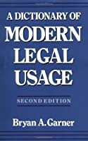 A Dictionary of Modern Legal Usage [並行輸入品]