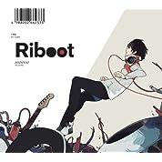 【Amazon.co.jp 限定】オリジナルマウスパット付(全2種ランダム封入)~Riboot【ストラップ付初回完全限定盤】
