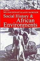 Social History & African Environments (Ecology & History)