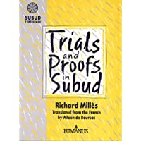 Trials and Proofs in Subud