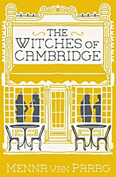 The Witches of Cambridge by [van Praag, Menna]