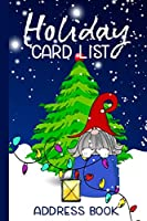 Holiday Card List Address Book: A Six-Year Christmas Card Tracker Book