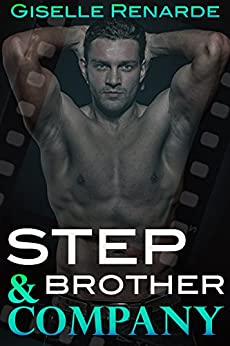 Stepbrother and Company: A Steamy Forbidden Ménage Romance (Adam and Sheree Book 2) by [Renarde, Giselle]