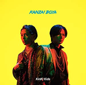 KANZAI BOYA(初回盤A)(Blu-ray付)