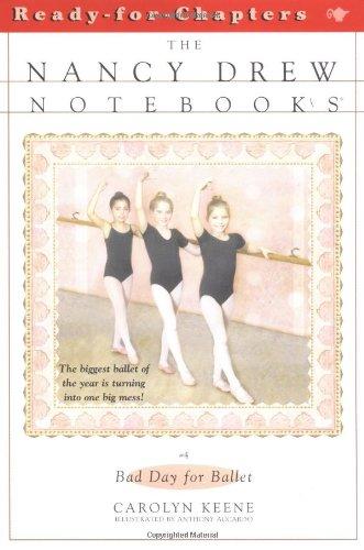 Bad Day for Ballet (Nancy Drew Notebooks #4)の詳細を見る