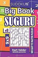 Sudoku Big Book Suguru - 500 Easy to Master Puzzles 9x9 (Volume 8)
