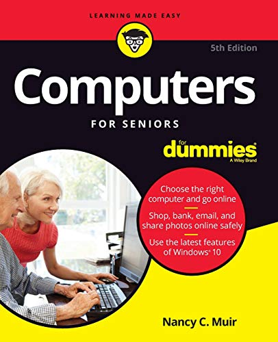 Download Computers For Seniors For Dummies (For Dummies (Computer/Tech)) 1119420318