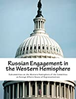 Russian Engagement in the Western Hemisphere