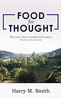 [Smith, Harry M.]のFood for Thought (English Edition)