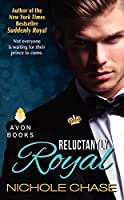 Reluctantly Royal (The Royals)