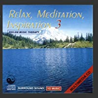 Relax, Meditation And Inspiration Vol. 3