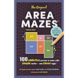 The Original Area Mazes: 100 addictive puzzles to solve with simple maths - and clever logic!