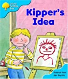 Oxford Reading Tree: Stage 3: More Storybooks A: Kipper's Idea