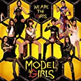 WE ARE THE GIRLS / モデルガールズ