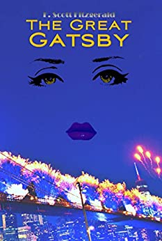 The Great Gatsby (Wisehouse Classics Edition) by [Fitzgerald, F. Scott]