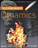 Maya Studio Projects: Dynamics -