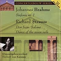 Brahms: Symphony #1; Strauss: Don Juan/ Salome Dance of 7 Veils